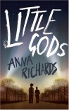 Little Gods - Anna Richards