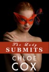 The Lady Submits (BDSM Bacchanal) - Chloe Cox