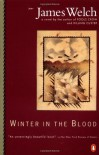 Winter in the Blood - James Welch