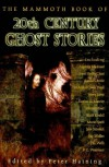 20th Century Ghost Stories (Mammoth) - Peter Haining