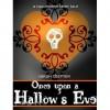 Once Upon a Hallow's Eve: A Halloween Fairy Tale - Sarah Diemer