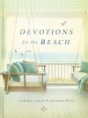 Devotions For the Beach and Days You Wish You Were There - Miriam  Drennan