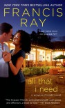 All That I Need (Grayson Friends) - Francis Ray