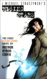 Rising Stars: Born in Fire - Arthur Byron Cover, J. Michael Straczynski