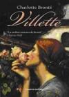 Villette (Capa Mole) - Charlotte Brontë, Mª Carmo Romão