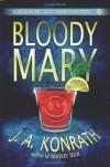 Bloody Mary - J.A. Konrath