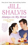 Always On My Mind - Jill Shalvis