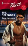 The Defender (Tall, Dark...and Dangerously Hot!) - Cara Summers