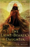 The Light-Bearer's Daughter - O.R. Melling