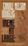 Irene At Large: An Irene Adler Novel (Irene Adler Mysteries) - Carole Nelson Douglas