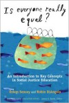 Is Everyone Really Equal?: An Introduction to Key Concepts in Social Justice Education - Özlem Şensoy, Robin DiAngelo