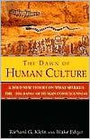 Dawn of Human Culture -