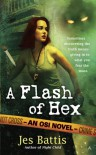 A Flash of Hex - Jes Battis
