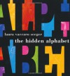 The Hidden Alphabet - Laura Vaccaro Seeger