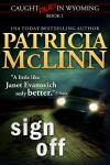 Sign Off (Caught Dead in Wyoming, Book 1) - Patricia McLinn