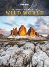 Lonely Planet's Wild World - Lonely Planet