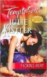 Packing Heat - Julie Kistler