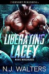 Liberating Lacey - N.J. Walters