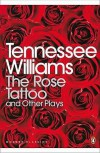 "The Rose Tattoo and Other Plays: ""Camino Real"",""Orpheus Descending"" (Penguin Modern Classics) - Tennessee Williams"