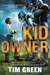 Kid Owner - Tim Green