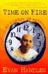 Time On Fire: My Comedy Of Terrors - Evan Handler