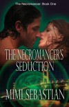 The Necromancer's Seduction - Mimi Sebastian
