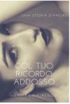 Col tuo ricordo addosso - Verdiana Firenze
