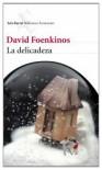 La delicadeza (Biblioteca Formentor) - David Foenkinos