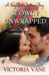 Slowly Unwrapped: A Very Short Christmas Story - Victoria Vane