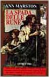 La spada delle rune - Ann Marston, A. Guarnieri