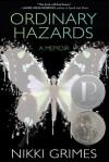 Ordinary Hazards - Nikki Grimes