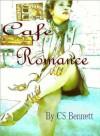 Cafe Romance - Curtis Bennett