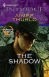 The Shadow (Harlequin Intrigue #1181) - Aimee Thurlo