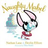 Naughty Mabel - Nathan Lane, Devlin Elliott, Dan Krall