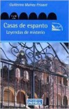 Casas de Espanto: Haunted Houses - Guillermo Murray Prisant