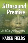 An Unsound Premise - Karen   Fields