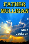 Father Mulligan (Asps Book 8) - Mike Jackson
