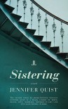 Sistering - Jennifer Quist