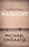 Warlight - Michael Ondaatje