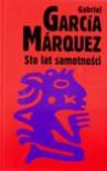 Sto lat samotności - Grażyna Grudzińska, Kalina Wojciechowska, Gabriel García Márquez