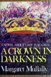 A Crown in Darkness - Margaret Mullally
