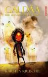 Galdäa. Der ungeschlagene Krieg (German Edition) - Karsten Kruschel