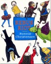 Rebus riot - Bonnie Christensen