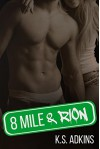 8 Mile & Rion - K.S. Adkins
