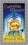 Portable Ghosts - Margaret Mahy