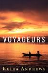 Voyageurs: Gay Romance - Keira Andrews