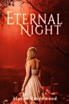 Eternal Night (The Fates of Betrayal Book 1) - Alayna Ravenwood