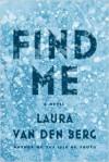 Find Me - Laura van den Berg
