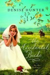 The Accidental Bride (A Big Sky Romance) - Denise Hunter