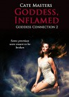 Goddess, Inflamed (Goddess Connection Book 2) - Cate Masters